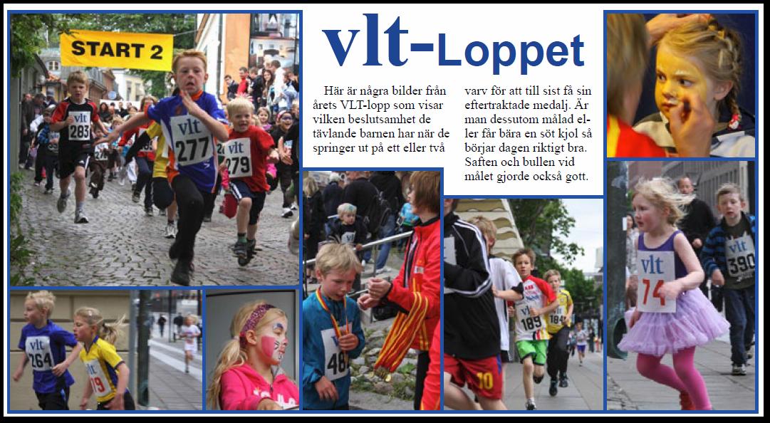 VLT-loppet